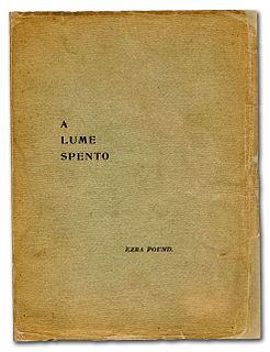 <i>A Lume Spento</i> 1908 self-published poetry collection by Ezra Pound