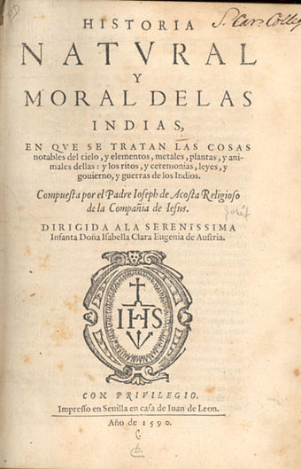 Acosta's Historia natural y moral de las Indias (1590) text on the Americas Acosta2.jpg