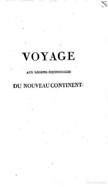 File:Alexander von Humboldt - Voyage aux régions équinoxiales du Nouveau Continent.pdf