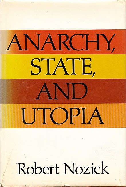 Anarchy, State, and Utopia (1974), a book by philosopher Robert Nozick arguing for a minimal state