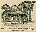 Andrianople Fontaine de la Mosquée du Sultan Sélim - Beauregard J - 1896.jpg