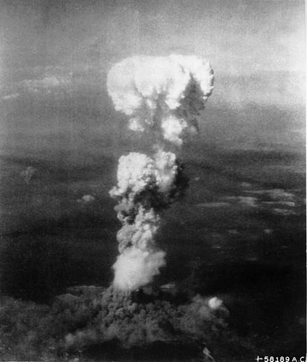 The mushroom cloud from the atomic bomb dropped on Hiroshima on 6 August 1945 Atomic cloud over Hiroshima.jpg