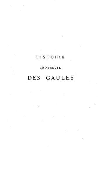 File:Bussy Rabutin - Histoire amoureuse des Gaules, t. 4, éd. Boiteau, 1876.djvu