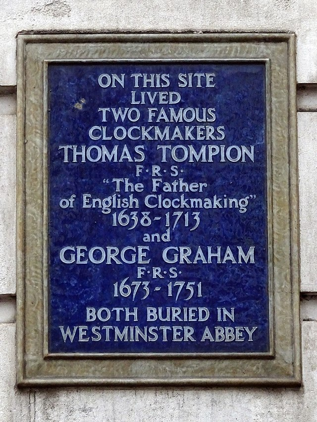Thomas Tompion and George Graham blue plaque - On this site lived two famous clockmakers Thomas Tompion F.R.S.