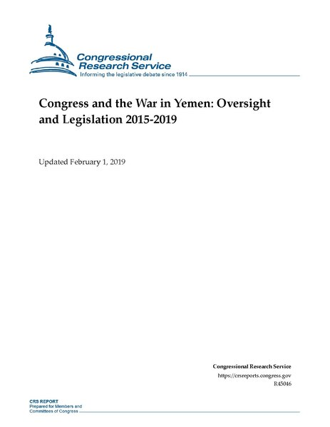 File:Congressional Research Service Report R45046 - Congress and the War in Yemen - Oversight and Legislation 2015-2019.pdf