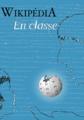 Couverture - Livret Wikipédia en classe - Wikimédia France.png