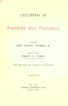 Cyclopedia of Painters and Paintings, 1887, vol 3.djvu