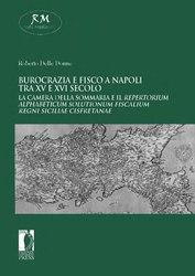 Burocrazia e fisco a Napoli tra XV e XVI secolo
