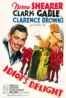 <i>Idiots Delight</i> (film) 1939 film by Clarence Brown