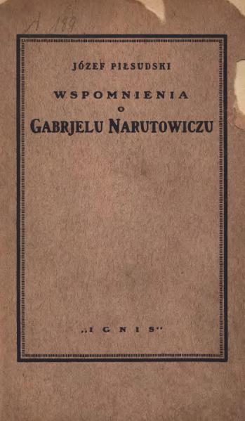 File:Józef Piłsudski - Wspomnienia o Gabrjelu Narutowiczu (1923).djvu