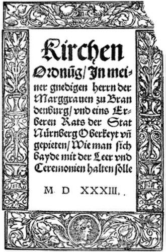 Andreas Osiander - Title Page of Brandenburg-Nuernbergishe Kirchenordnung, 1533.