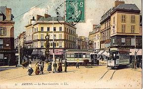 La Place Gambetta Ple Important Du Rseau De Lancien Tramway DAmiens Ds Le Dbut XX E Sicle