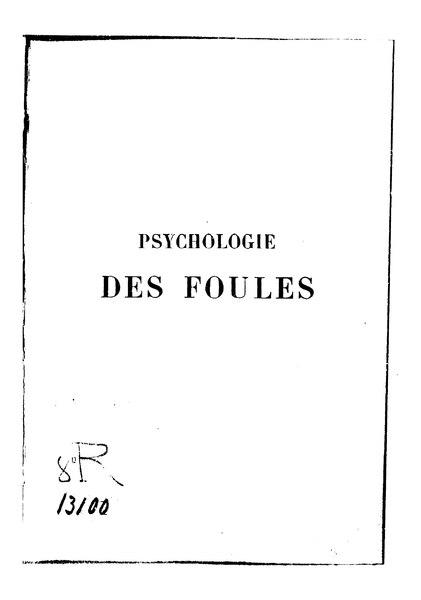File:Le Bon - Psychologie des foules, Alcan, 1895.djvu