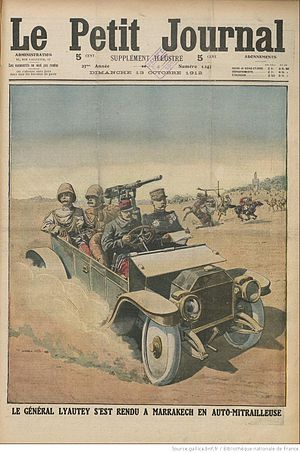 Hubert Lyautey - General Lyautey reaches Marrakesh, Le Petit Journal, October 1912