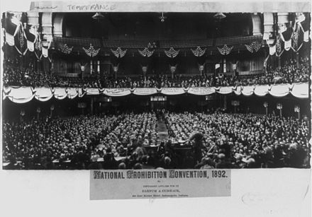 National Prohibition Convention, Cincinnati, Ohio, 1892 National Prohibition Convention 1892.jpg