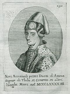 Nerio I Acciaioli Italian aristocrat and merchant, Baron of Vostitsa, Lord of Corinth, Duke of Athens