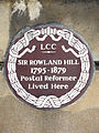 SIR ROWLAND HILL 1795-1879 Postal Reformer Lived Here.jpg