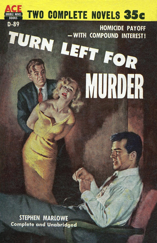 Stephen Marlowe-Turn Left For Murder