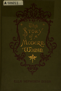 <i>The Story of a Modern Woman</i> book by Ella Hepworth Dixon