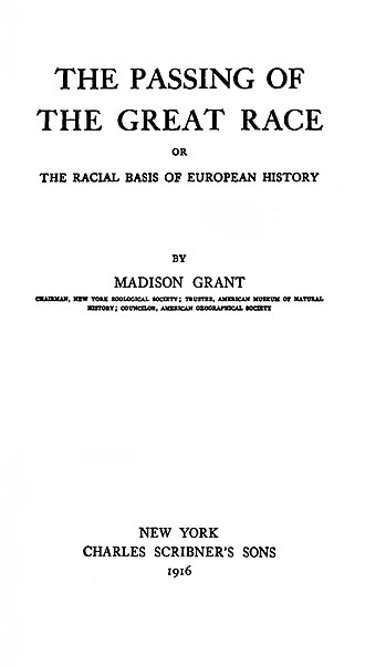 The Passing of the Great Race - Title page of the first 1916 edition of The Passing of the Great Race.