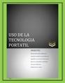 USO DE LA TECNOLOGIA PORTATIL 2.pdf