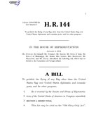 116th United States Congress H. R. 0000144 (1st session) - Old Glory Only Act.pdf