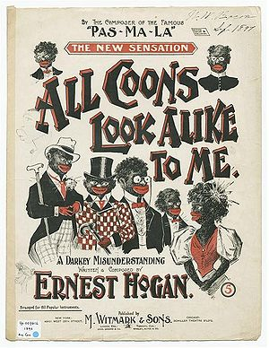 "Ernest Hogan - Sheet music to ""All Coons Look Alike to Me."""