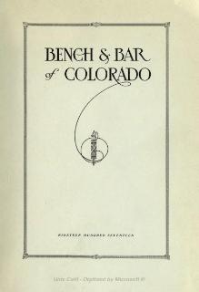 Bench and bar of Colorado - 1917.djvu
