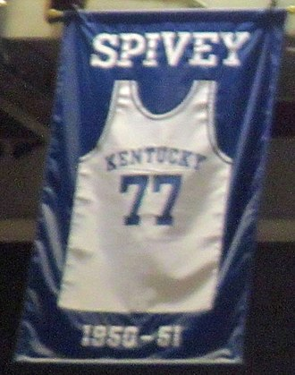 Bill Spivey - A jersey honoring Spivey hangs in Rupp Arena.