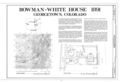 Bowman-White House, 901 Rose Street, Georgetown, Clear Creek County, CO HABS COLO,10-GEO,2- (sheet 1 of 5).png