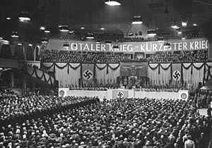 "Berlin Sportpalast - Goebbels' Total War speech, early 1943. The banner says ""Total war - shortest war."""
