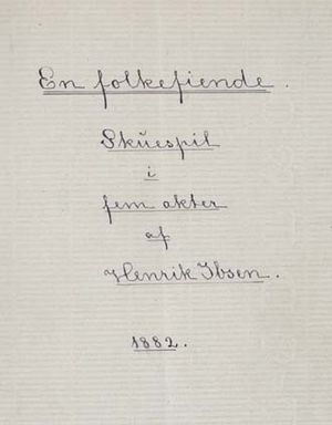 An Enemy of the People - Manuscript title page of Ibsen's En folkefiende, 1882