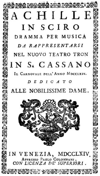 Teatro San Cassiano - Title page of the libretto for Ferdinando Bertoni's Achille in Sciro, performed at the San Cassiano in 1764