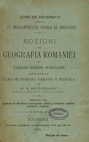 File:George T. Buzoianu - Noțiuni de geografia României și Țărilor Române subjugate, pentru elevii din clasa a III-a primară urbană și rurală - c.pdf