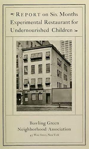 Downtown Community House - Report on Six Months Experimental Restaurant for Undernourished Children. New York: Bowling Green Neighborhood Association, 1920
