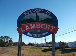 Lambert, Mississippi - Image: Lambert Mississippi Welcome Sign
