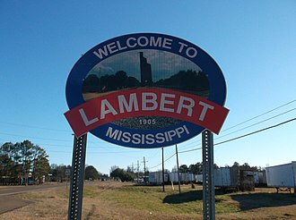 Lambert, Mississippi - Image: Lambert Mississippi Welcome Sign