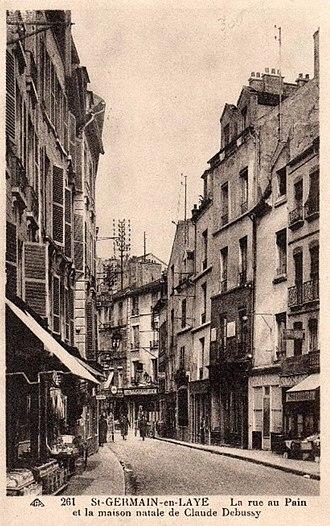 Claude Debussy - Rue au Pain, Saint-Germain-en-Laye, where Debussy was born