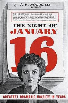"Flyer with a black and white image of a woman in front of a large daily calendar. The calendar shows ""The Night of January 16"" with ""January 16"" in red. At the bottom of the flyer is the text ""greatest dramatic novelty in years"" in all caps."