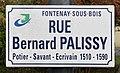 Plaque rue Bernard Palissy Fontenay Bois 1.jpg