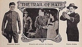 <i>The Trail of Hate</i> (1917 film) 1917 film