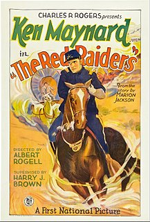 <i>The Red Raiders</i> 1927 film by Albert S. Rogell