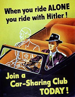 This wartime propaganda poster promoted carpooling as a way to ration vital gasoline during World War II. Ride with hitler.jpg