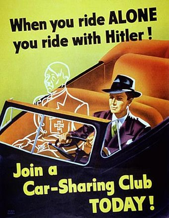A poster used to promote carpooling as a way to ration gasoline during World War II. Ride with hitler.jpg