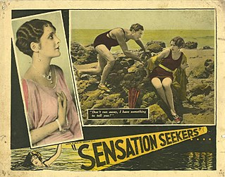 <i>Sensation Seekers</i> (film) 1927 film by Lois Weber