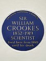 Sir William Crookes 1832-1919 scientist lived here from 1880 until his death.jpg