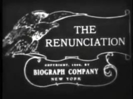 Bestand:The Renunciation (1909).webm