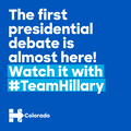 The first presidential debate is almost here!Watch it with TeamHillary (Colorado).png