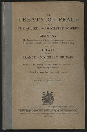 Peace treaty - The Treaty of Versailles, signed at the conclusion of World War I.