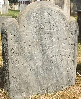 John Whipple (settler) - Grave stone for John Whipple, North Burial Ground, Providence
